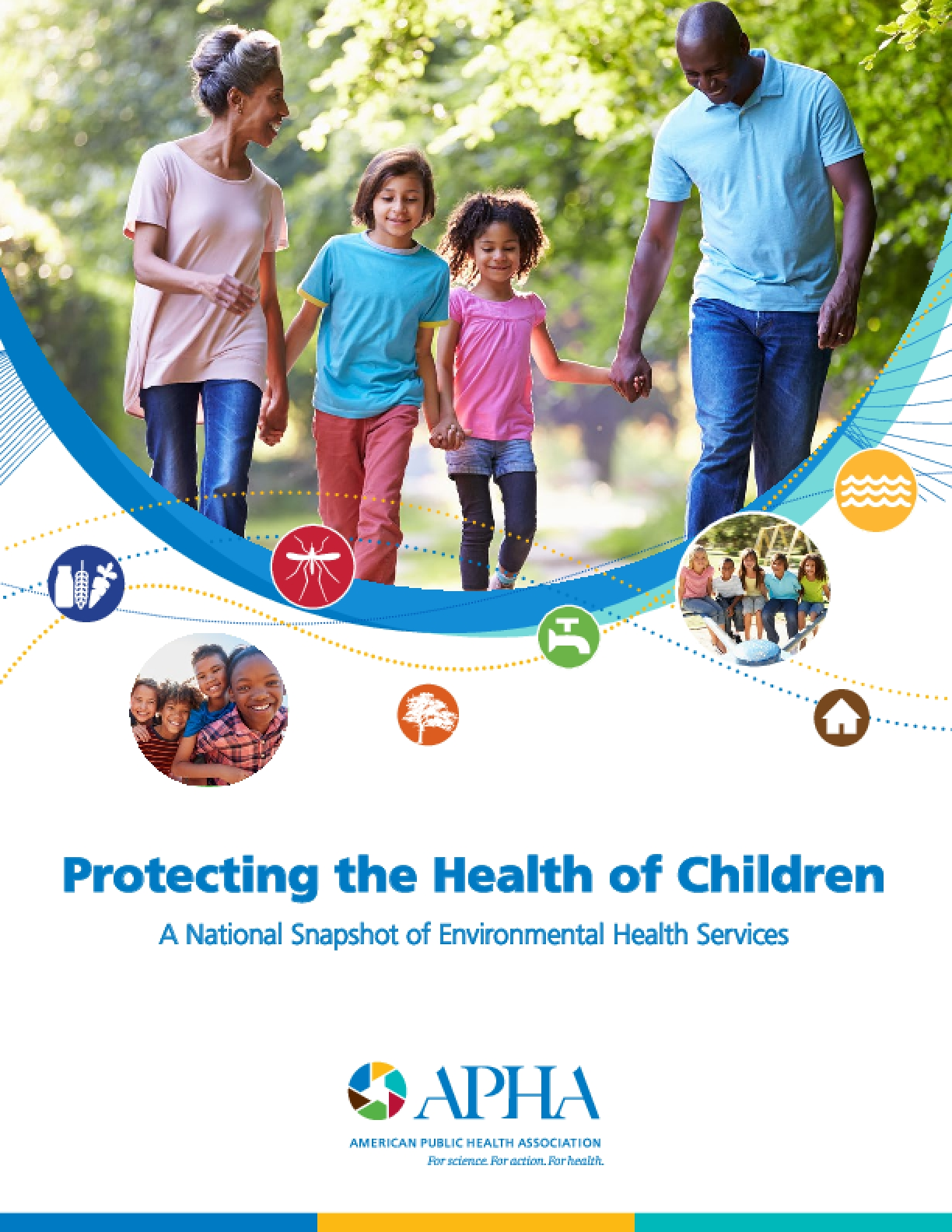 Protecting the Health of Children A National Snapshot of Environmental Health Services